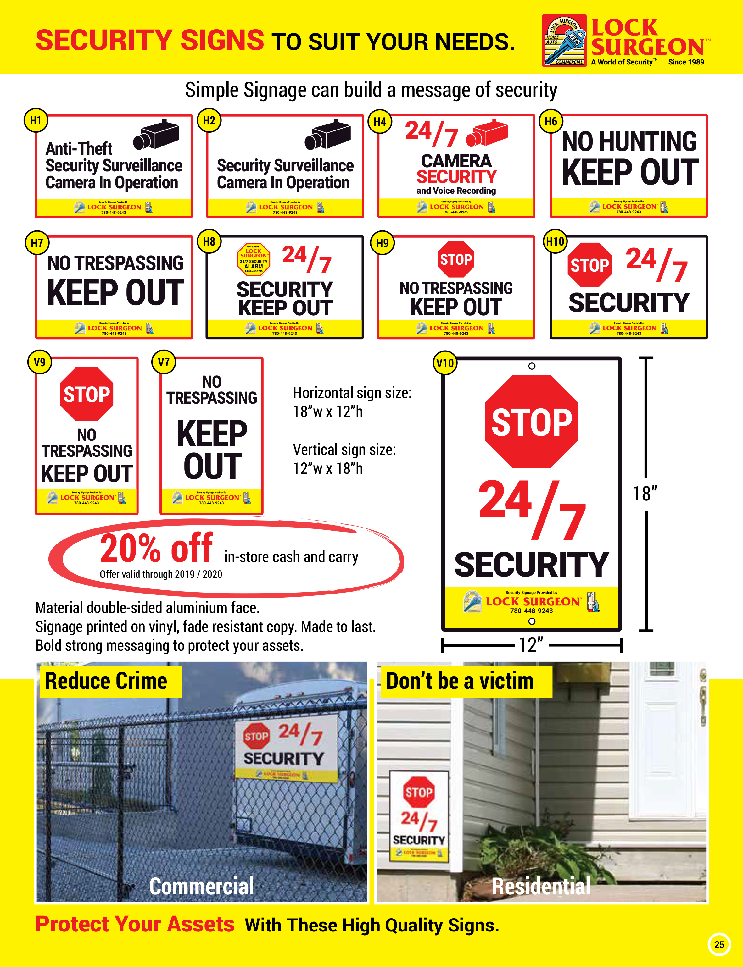 Standard signage warning of camera security, anti-theft signage, no-trespassing signage, made tough to last for years. This fade-resistant signage will send a strong security message.